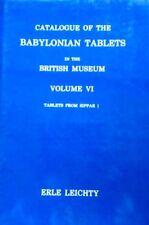 British Museum Neo- Babylonian Akkadian Tablets Cuneiform Shamash Temple Sippar