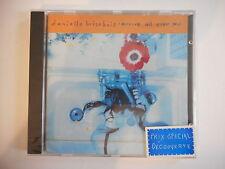 DANIELLE BRISEBOIS : ARRIVE ALL OVER YOU - [ CD ALBUM NEUF ] --> PORT GRATUIT