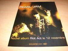 PEARL JAM - RIOT ACT!!!!!!!!!!!!!!!!!PUBLICITE / ADVERT