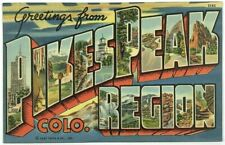 Curt Teich Large Letter Linen Postcard Greetings Pikes Peak Region Colorado 2143
