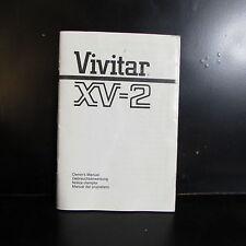 Vivitar XV - 2 SLR camera Owners Guide Instruction Manual O401505