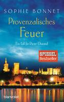 Provenzalisches Feuer von Sophie Bonnet (16.04.2018, Taschenbuch)