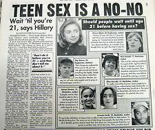 1995 newspaper HILLARY CLINTON Advice as First Lady NO SEX til AFTER AGE 21 !!!!
