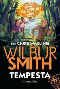 Tempesta. Le avventure di Jack Courtney - Smith Wilbur HARPERCOLLINS
