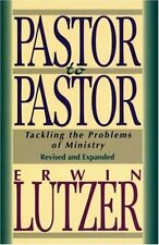 Pastor to Pastor: Tackling the Problems of Ministr