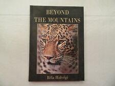 Beyond The Mountains by Bela Hidvegi (Hardback Hunting Book)