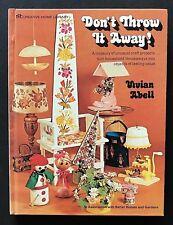 Don't Throw it Away ~ Vivian Abell ~ 1973 Craft Kitsch Book 70s HB