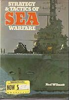 Strategy & Tactics of Sea Warfare Hardcover Ned Wilmott