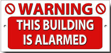WARNING THIS BUILDING IS ALARMED.WARNING SECURITY SIGN,DETERRENT SIGN