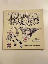 Totally Tangled : Zentangle and Beyond by Sandy Steen Bartholomew (2010,...