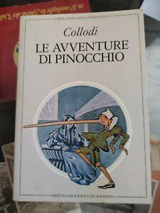 COLLODI LE AVVENTURE DI PINOCCHIO- DE AGOSTINI 1982 CAPOLAVORI DELLA NARRATIVA