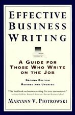 Effective Business Writing: A Guide For Those Who Write on the Job (2nd Edition