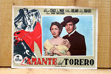 L'AMANTE DEL TORERO fotobusta poster Corrida The Bullfighter and the Lady B46