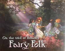 On The Trail of Britain's Fairy Folk Visit Britain Tour Guide