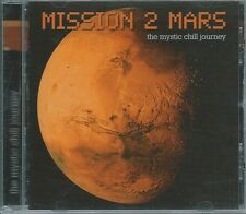 CD Mission 2 Mars The Mystic Chill Journey