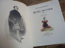 ILLUSTRATEUR - HENRY MONNIER 1799 - 1877 ARISTIDE MARIE 1931 BIO PLANCHES