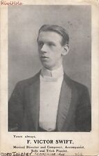 Postcard F Victor Swift Musical Director Composer Accompanist Trick Pianist 1906