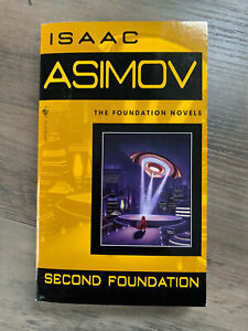 Foundation Ser.: Second Foundation by Isaac Asimov (1991, Trade Paperback)