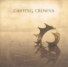 Casting Crowns by Casting Crowns (CD, Oct-2003, Beach Street)