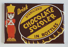 Chocolate Soldier FRIDGE MAGNET (2 x 3 inches) soda sign milk cola bottle cap