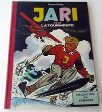 JARI DANS LA TOURMENTE REDING REEDITION DE 1961 LOMBARD TOILE ETAT NEUF