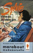 René Philippe : SYLVIE N'AIME PAS LE CHEWING-GUM - Marabout / Mademoiselle n°153