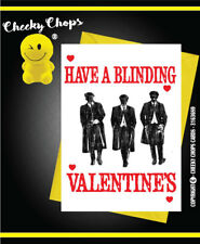 Funny Peaky Blinders Valentines Card - Ave a Blindin' Day! Love Thomas Shelby