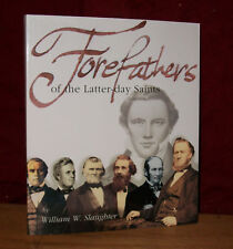 FOREFATHERS OF THE LATTER-DAY SAINTS LDS Mormon Book