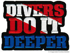 DIVERS DO IT DEEPER embroidered SCUBA DIVING PATCH iron-on SEXY JOKE GIFT