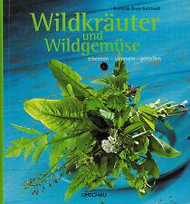 Bross-Burkhardt, Wildkräuter Wildgemüse erkennen sammeln genießen, Kräuter, 2006