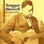 Scrapper Blackwell - Bad Liquor Blues (2000)