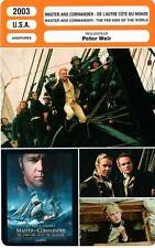 FICHE CINEMA : MASTER AND COMMANDER Crowe,Bettany,Boyd,Weir 2003