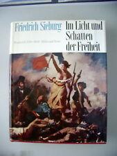 Im Licht und Schatten der Freiheit Frankreich 1789-1848