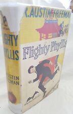 R. AUSTIN FREEMAN,Flighty Phyllis,FIRST Ed 1928 Hodder Stoughton + Dustjacket