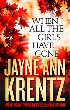 When All the Girls Have Gone, Krentz, Jayne Ann, New condition, Book