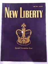 New Liberty Magazine Special Coronation Issue Queen Elizabeth II June 1953 Royal