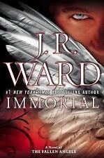 Fallen Angels: Immortal 6 by J. R. Ward (2014, Hardcover)