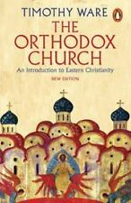 The Orthodox Church : An Introduction to Eastern Christianity by Timothy Ware...