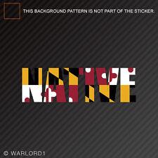 Maryland NativeSticker Vinyl DecalMD pride