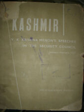 INDIA RARE - KASHMIR V. K. KRISHNA MENON'S SPEECHES IN THE SECURITY COUNCIL 1958