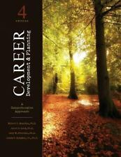 Career Development and Planning : A Comprehensive Approach by Robert C. Reardon,