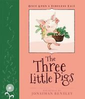 The Three Little Pigs (Once Upon a Timeless Tale)  VeryGood