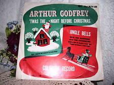COLUMBIA RECORD JINGLE BELLS .. TWAS THE NIGHT BEFORE CHRISTMAS ARTHUR GODFREY