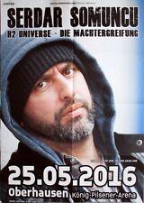 SOMUNCU, SERDAR - 2016 - Plakat - H2 Universe - Tourposter - Poster - Oberhausen