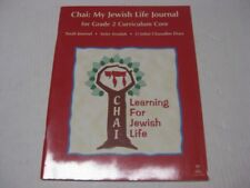 Chai: My Jewish Life Journal for Grade 2 Curriculum Core Torah Journal .....