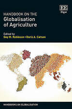 Handbook on the Globalisation of Agriculture (Handbooks on Globalisation series)