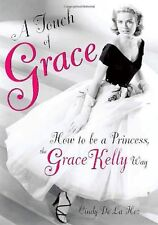 A Touch of Grace: How to Be a Princess, the Grace