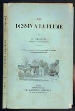 Le DESSIN à la PLUME de Gustave FRAIPONT Outil Papier Trait Hachure Figures 1895