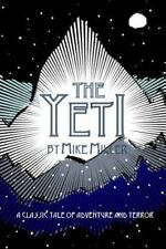 The Yeti by Mike Miller (2013, Paperback)