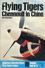 Flying Tiger in China by Heiferman * Ballantine's History of World War II